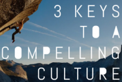 3 Keys to a Compelling Culture