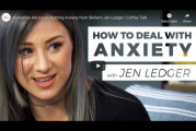 How to Battle Anxiety – with Jen Ledger