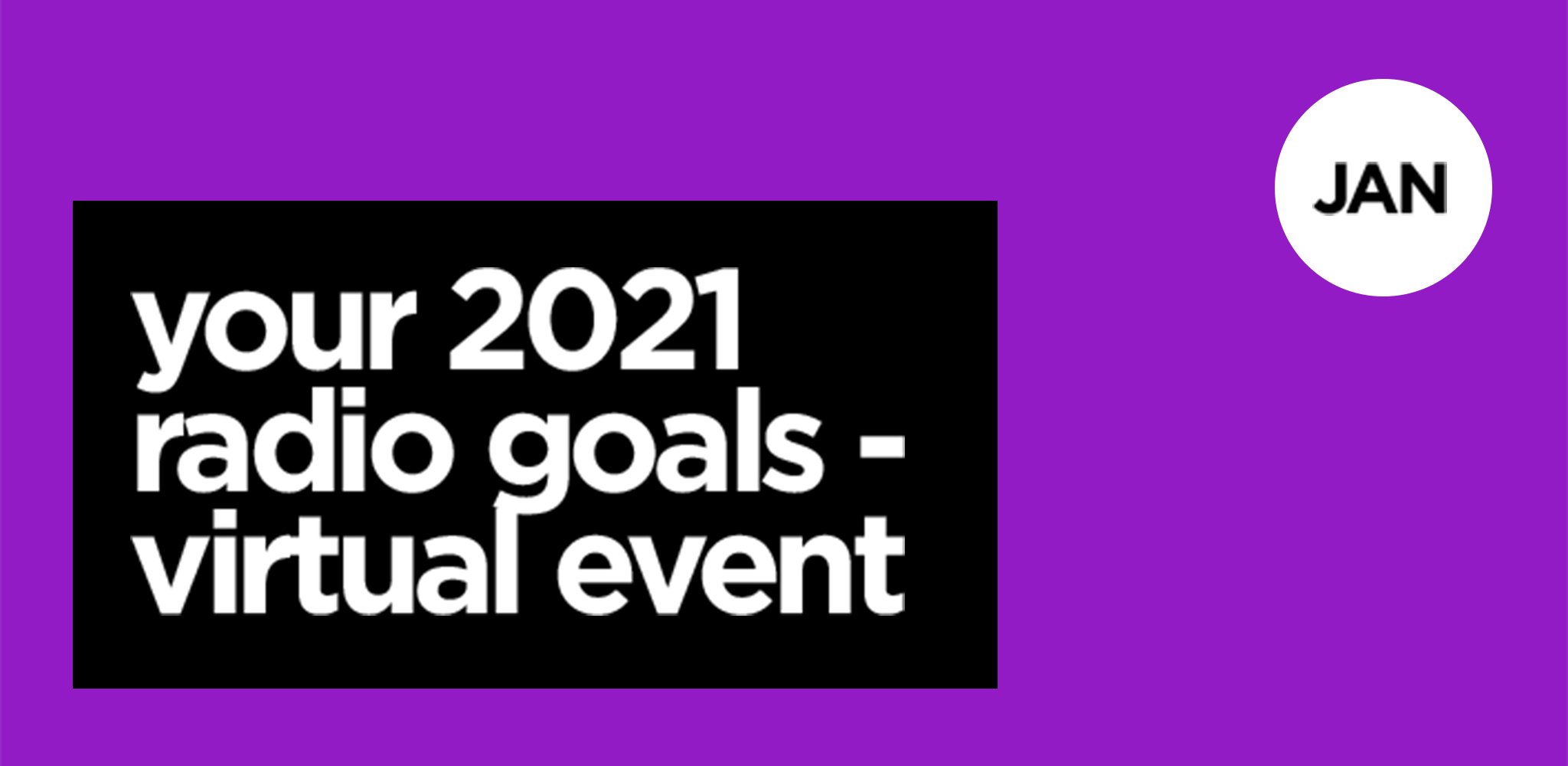 Your 2021 Radio Goals Networking Event | CMB