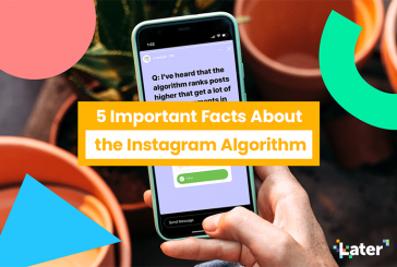 5 Facts About the Instagram Algorithm