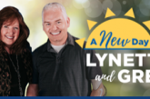 """""""A New Day with Lynette and Greg"""" Has Launched at KWPZ PRAISE 106.5"""